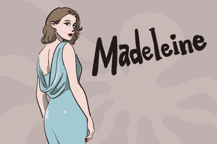 Madeleine 007